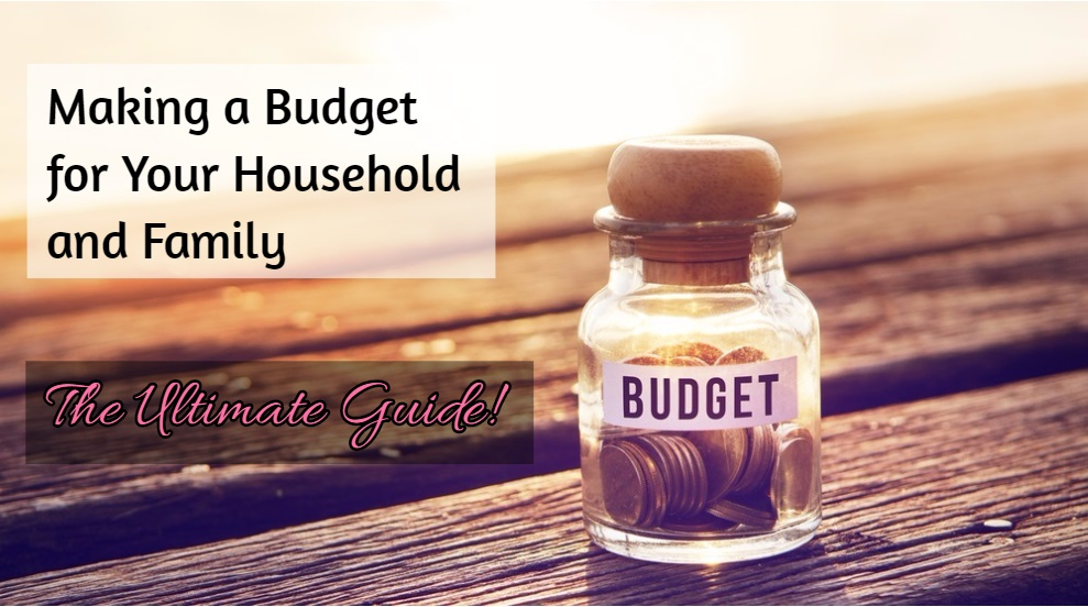 How to Make a Budget for Your Household and Family