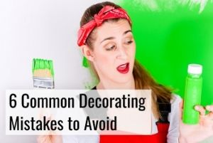 Common decorating mistakes to avoid