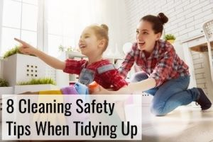cleaning safety tips when tidying up