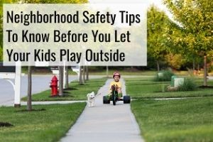 neighborhood safety tips for kids