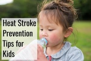 prevent heat stroke with kids - tips