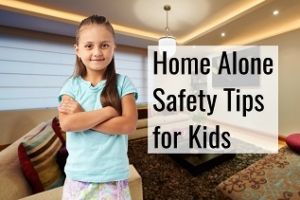 safety tips for kids - home alone