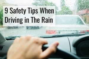 safety tips when driving in the rain