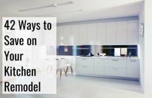 save on your kitchen remodel