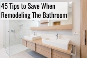 save when remodeling the bathroom