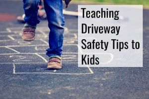 teaching driveway safety tips to kids