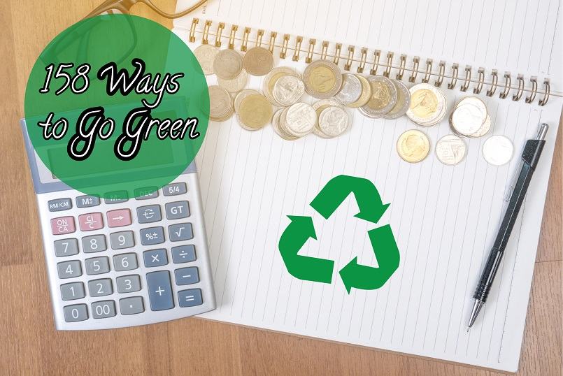 158 Ways to Go Green and Become More Eco-friendly