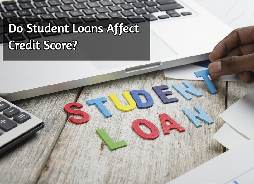 Do Student Loans Affect Credit Score