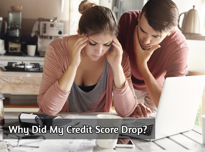 Why did My Credit Score Drop