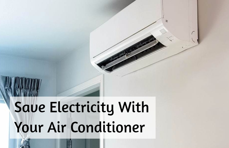 save electricity with your air conditioner