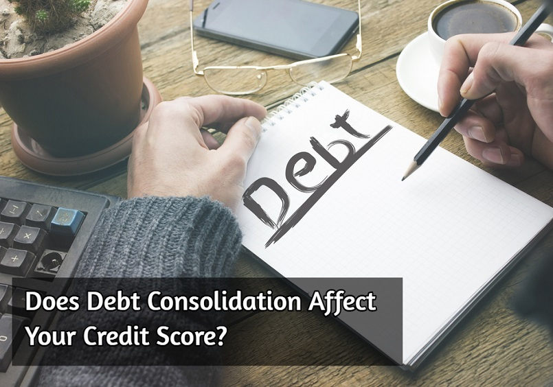Does Debt Consolidation Affect your Credit Score