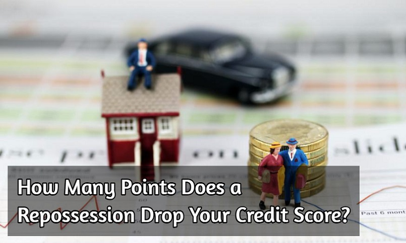 How Many Points does a Repossession Drop your Credit Score