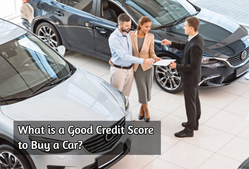 What is a Good Credit Score to Buy a Car